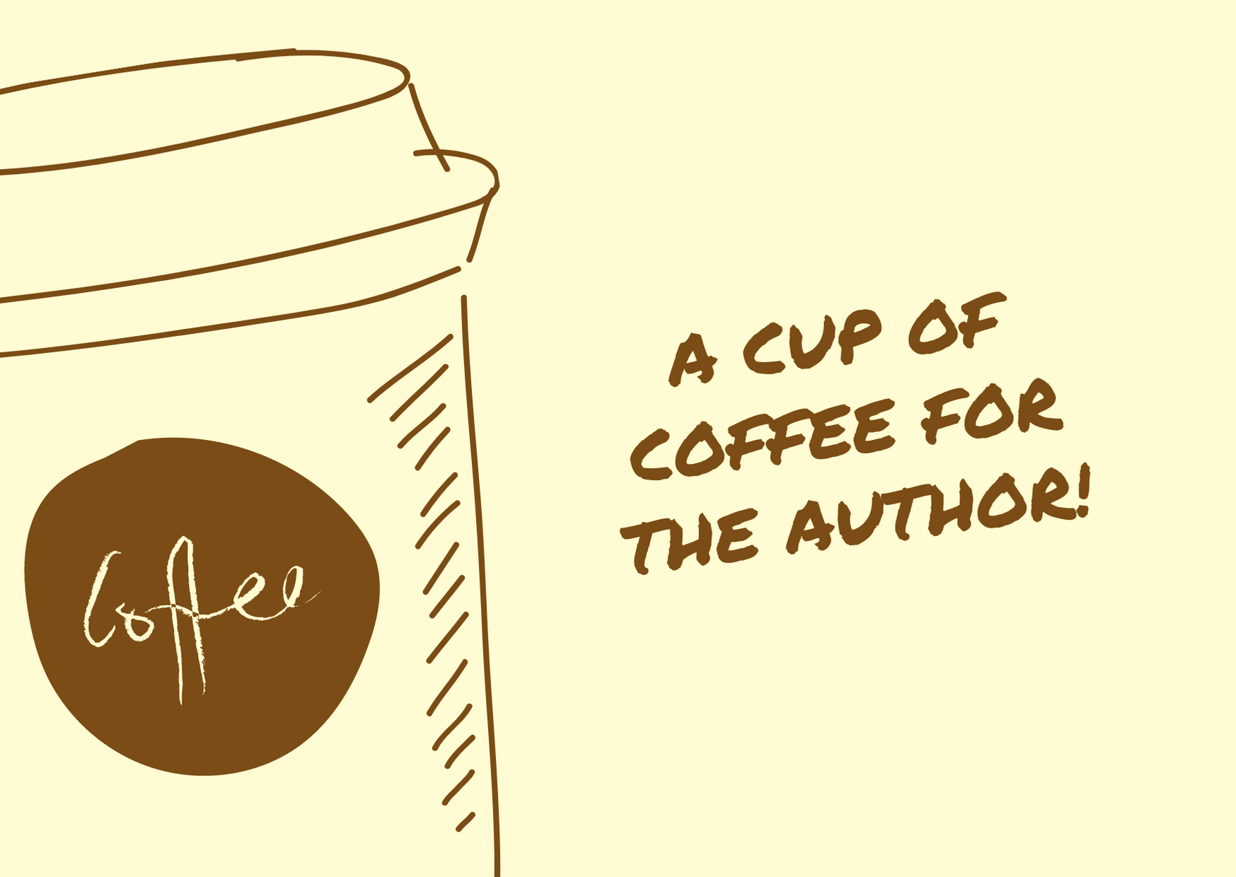 A Cup of Coffee for the Author